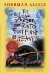The Lone Ranger and Tonto Fistfight in Heaven (20th Anniversary Edition) - Sherman Alexie