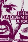 The Baddest Ass (Billy Lafitte) - Anthony Neil Smith