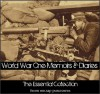 Essential Collection of World War One Memoirs and Diaries - Patrick MacGill, Bruce Bairnsfather