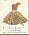 The Beaver Pond - Alvin Tresselt, Roger Duvoisin