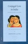 Conjugal Love in India: Rati Stra and Ratirama?a. Text, Translation, and Notes - Nāgārjuna, Els Van Diggele