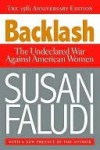 Backlash: The Undeclared War Against American Women - Susan Faludi
