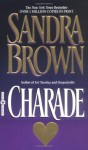 Charade, Vol. 10 (Audio) - Sandra Brown, Constance Towers