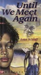 Until We Meet Again - Anne Schraff, Paul Langan