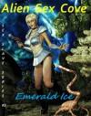 Alien Sex Cove - Emerald Ice