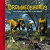 Dromaeosaurus And Other Dinosaurs Of The North (Dinosaur Find) (Dinosaur Find) - Dougal Dixon