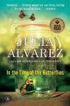 In the Time of Butterflies - Julia Alvarez