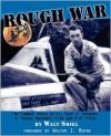 Rough War - Walt Shiel, Walter J. Boyne