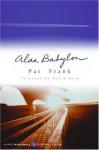 Alas, Babylon - Pat Frank, David Brin