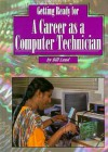 Getting Ready for a Career as a Computer Technician - Bill Lund
