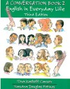 A Conversation Book 2: English in Everyday Life [Full Student Book] - Tina Kasloff Carver, Sandra Douglas Fotinos