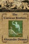 The Corsican Brothers - Richard S. Hartmetz, Alexandre Dumas