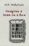 Imagine a Man in a Box - H. Russell Wakefield, Barbara Roden, Jack Adrian