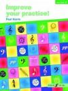 Improve Your Practice! Piano: Grade 2 - Paul Harris