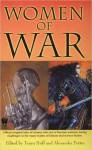 Women of War - Tanya Huff, Alexander Potter