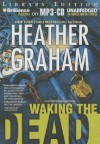 Waking the Dead - Heather Graham