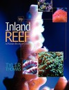 My Inland Reef - Tyler Thomas