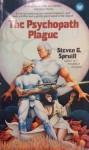 The Psychopath Plague - Steven Spruill