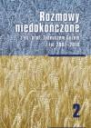 Rozmowy niedokończone z ks. prof. Tadeuszem Guzem z lat 2007-2010 - Tadeusz Guz