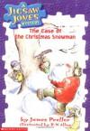 The Case of the Christmas Snowman - James Preller, R.W. Alley