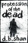 Procession of the Dead - Darren Shan, D.B. Shan