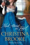 Mad About the Earl (Ministry of Marriage Novels) - Christina Brooke