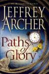 Paths of Glory - Jeffrey Archer