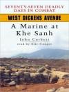 West Dickens Avenue: A Marine at Khe Sanh - John Corbett, Eric Conger