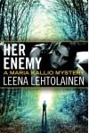 Her Enemy - Leena Lehtolainen