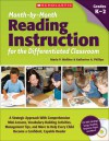 Month-by-Month Reading Instruction for the Differentiated Classroom: A Systematic Approach With Comprehension Mini-Lessons, Vocabulary-Building Activities, Management Tips, and More to Help Every Child Become a Confident, Capable Reader - Maria Walther, Katherine Phillips