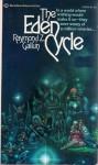 The Eden Cycle - Raymond Z. Gallun