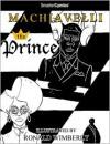 The Prince from SmarterComics - Niccolò Machiavelli, Ronald Wimberly