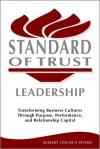 Standard of Trust Leadership - Rob Peters