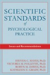 Scientific Standards of Psychological Practice: Issues and Recommendations - Steven C. Hayes, Victoria M. Follette, Robyn M. Dawes