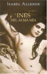 Inés del alma mia - Isabel Allende