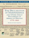 The Declaration of Independence and Other Great Documents of American History: 1775-1865 (Dover Thrift Editions) - John Grafton