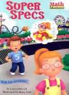 Super Specs - Laura Driscoll, Barry Gott