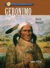 Geronimo: Apache Renegade - George Sullivan