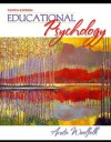 Educational Psychology [with MyLabSchool] (MyLabSchool Series) - Anita E. Woolfolk