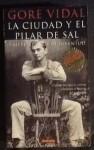 La Ciudad y El Pilar de Sal - Gore Vidal
