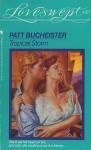Tropical Storm - Patt Bucheister