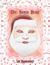 The Santa Drag - Liv Rancourt