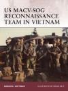US MACV-SOG Reconnaissance Team in Vietnam - Gordon L. Rottman, Brian Delf