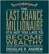 The Last Chance Millionaire - Douglas Andrew