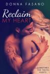 Reclaim My Heart - Donna Fasano