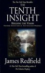 The Tenth Insight: Holding the Vision (Celestine Prophecy #2) - James Redfield