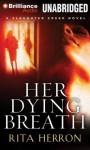 Her Dying Breath - Rita Herron, Tanya Eby