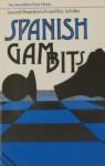 Spanish Gambits - Leonid Shamkovich, Eric Schiller