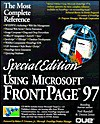 Special Edition Using Microsoft Frontpage 97 (Special Edition Using) - Dennis Jones, Neil Randall