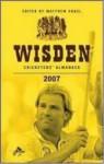 Wisden Cricketers' Almanack 2007 (Wisden Cricketers' Almanack, #144) - Matthew Engel